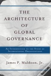 Architecture Of Global Governance