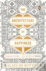 Architecture Of Happiness The