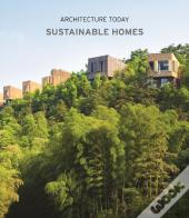 Architecture Today: Sustainable Homes