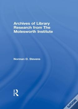 Wook.pt - Archives Of Library Research From The Molesworth Institute