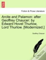 Arcite And Palamon: After Geoffrey Chauc