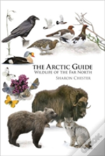 Arctic Guide The People Places & Wildlif