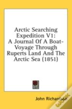 Arctic Searching Expedition V1: A Journa