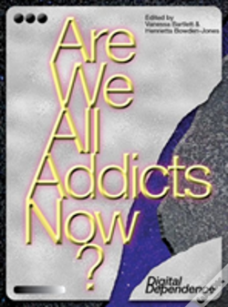 Wook.pt - Are We All Addicts Now?