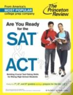 Are You Ready For The Sat And Act?