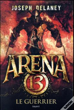 Wook.pt - Arena 13, Tome 03