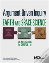 Argument-Driven Inquiry In Earth And Space Science
