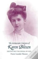 Aristocratic Universe Of Karen Blixen