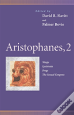 Aristophanes'Wasps', 'Lysistrata', 'Frogs', 'The Sexual Congress'