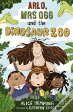 Arlo Mrs Ogg & The Dinosaur Zoo