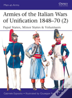 Armies Of The Italian Wars Of Unification 1848-70 (2)