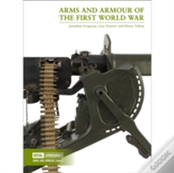 Wook.pt - Arms And Armour Of The First World War