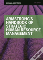 Armstrong'S Handbook Of Strategic Human Resource Management