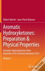 Aromatic Hydroxyketones: Preparation & Physical Properties
