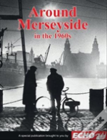 Around Merseyside In The 1960s