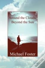 Around The Clouds, Beyond The Sun