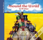 Around The World In 80 Days: A Young Child'S Introduction To The Classics
