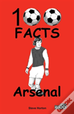 Arsenal 100 Facts