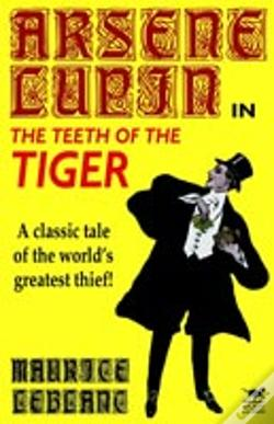 Wook.pt - Arsene Lupin In The Teeth Of The Tiger