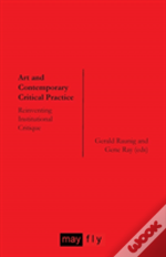Art And Contemporary Critical Practice
