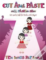 Art And Craft For Kids With Paper (Cut And Paste Doll Fashion Show)