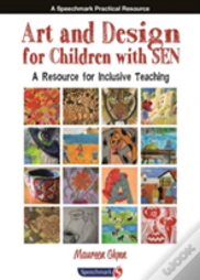 Art And Design For Children With Sen