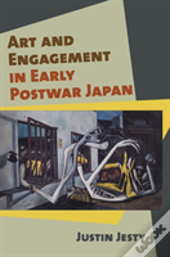 Art And Engagement In Early Postwar Japan