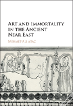 Wook.pt - Art And Immortality In The Ancient Near East