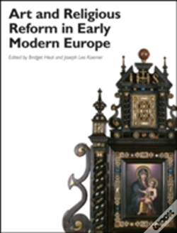 Wook.pt - Art And Religious Reform In Early Modern Europe