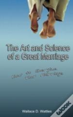 Art And Science Of A Great Marriage