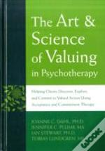 Art And Science Of Valuing In Psychotherapy