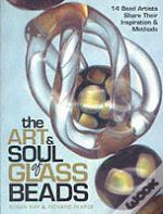 Art And Soul Of Glass Beads