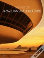 Art Of Brazilian Architecture