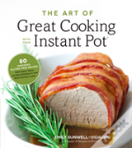 Art Of Great Cooking With Your Instant P
