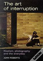 Art Of Interruption