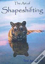 Art Of Shapeshifting