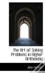 Art Of Solving Problems In Higher Arithmetic