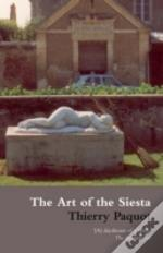 Art Of The Siesta