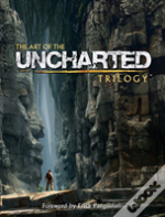 Art Of The Uncharted Trilogy