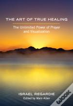 Art Of True Healing