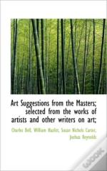 Art Suggestions From The Masters; Select