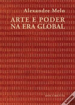Wook.pt - Arte e Poder na Era Global