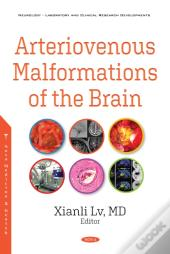 Arteriovenous Malformations Of The Brain