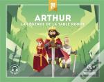 Arthur - La Legende De La Table Ronde