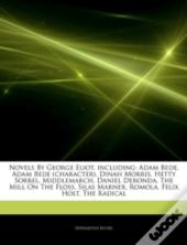 Articles On Novels By George Eliot, Including