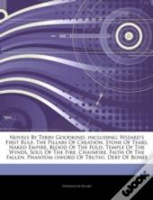 Articles On Novels By Terry Goodkind, Including