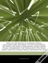Articles On Novels By Virginia Woolf, Including