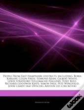 Articles On People From East Hampshire (District), Including: Boris Karloff, Colin Firth, Edmund Kean, Gilbert White, Lewis Stratford Tollemache Halli