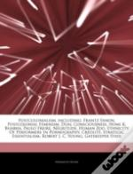 Articles On Postcolonialism, Including: Frantz Fanon, Postcolonial Feminism, Dual Consciousness, Homi K. Bhabha, Paulo Freire, Negritude, Human Zoo,