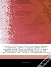 Articles On University Of Missouri Faculty, Including: Barbara Mcclintock, Thorstein Veblen, George Caleb Bingham, Frank Broyles, John Baptist Wolf, S